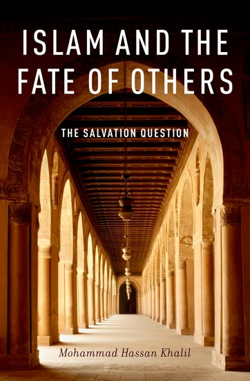 Cover for the book Islam and the Fate of Others: The Salvation Question