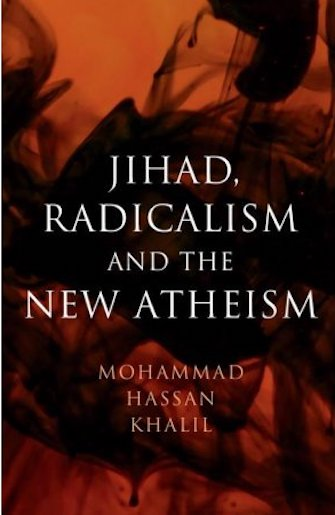 Cover for Jihad, Radicalism and the New Atheism